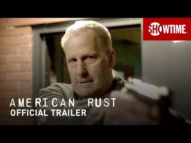 American Rust Trailer: Jeff Daniels and Maura Tierney Lead Showtime Drama