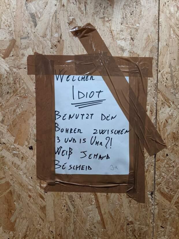 вот такие записочки можно встретить в лифте или в подъезде. Перевод: Какой идиот сверлит между 13 и 15 часами?...