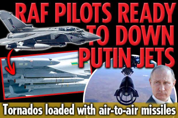 RAF Tornados missile Putin Syria UK tensions strikes Islamic State
