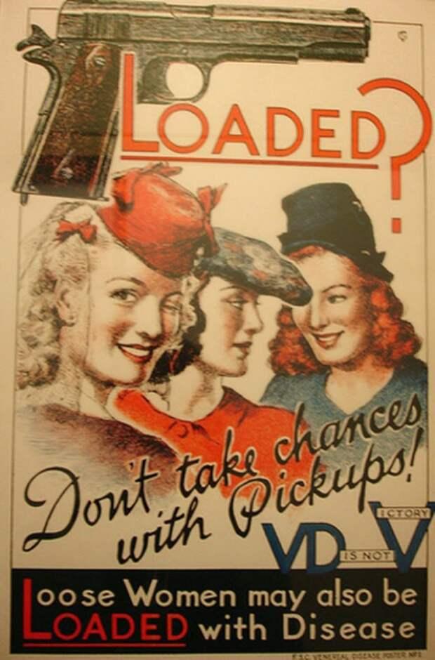 Агитация для американских солдат времен второй мировой  направленная против сношения с проститутками.