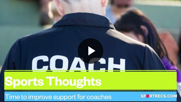 Sports Thoughts Live: Lets Improve Support for Coaches