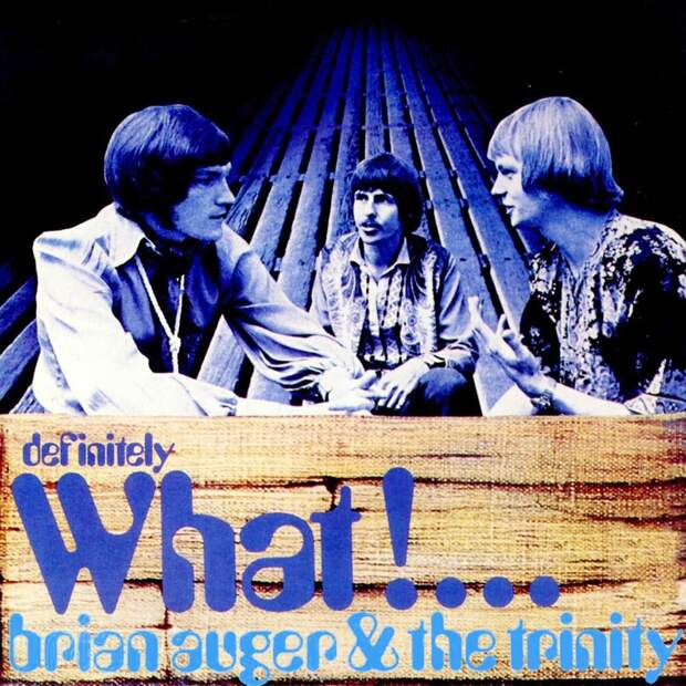 Brian Auger & The Trinity. Definitely What! 1968