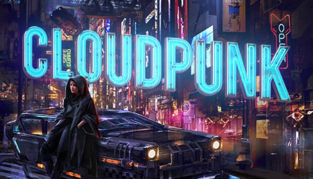Анонсировано новое дополнение про нуарное такси Cloudpunk