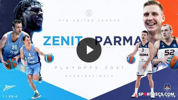 Zenit vs PARMA Quarterfinals Preview   VTB League Playoffs 2021